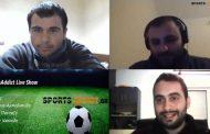 Video: Το SportsAddict Live Show της Κυριακής 5 Απριλίου!