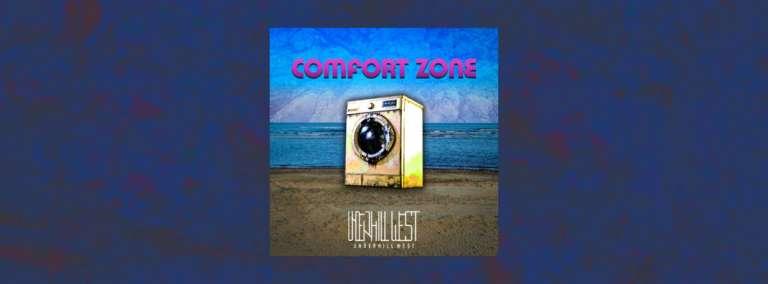 Comfort Zone - Καινούριο single από τους Ξανθιώτες Underhill West!