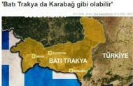 «Ξέφυγαν» τα τουρκικά ΜΜΕ – «Η Δυτική Θράκη μπορεί να γίνει σαν το Καραμπάχ»!